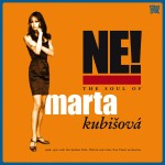 Ne! The soul of Marta Kubisÿov‡