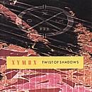Xymox-Twist Of Shadows