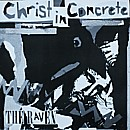Christ In Concrete - The Raven