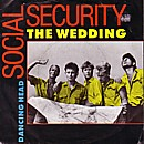 Social Security - The Wedding