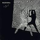 Bazooka - A Igor S
