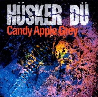 Hüsker Dü - Candy Apple Grey