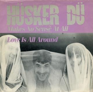 Hüsker Dü - Makes No Sense At All