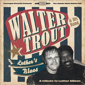 walter-trout-his-band-luthers-blues-a-tribute-to-luther-allison