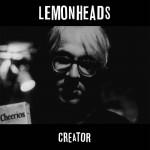 Lemonheads - Creator