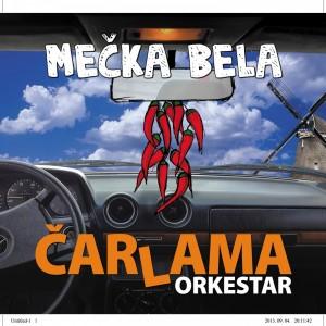 Carlama Orkestar - Mecka Bela