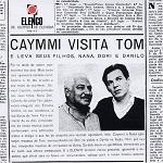 Dorival Caymmi & Tom Jobim – Caymmi visita Tom
