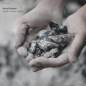 Aviva Endean - cinder : ember : ashes (Sofa Music)