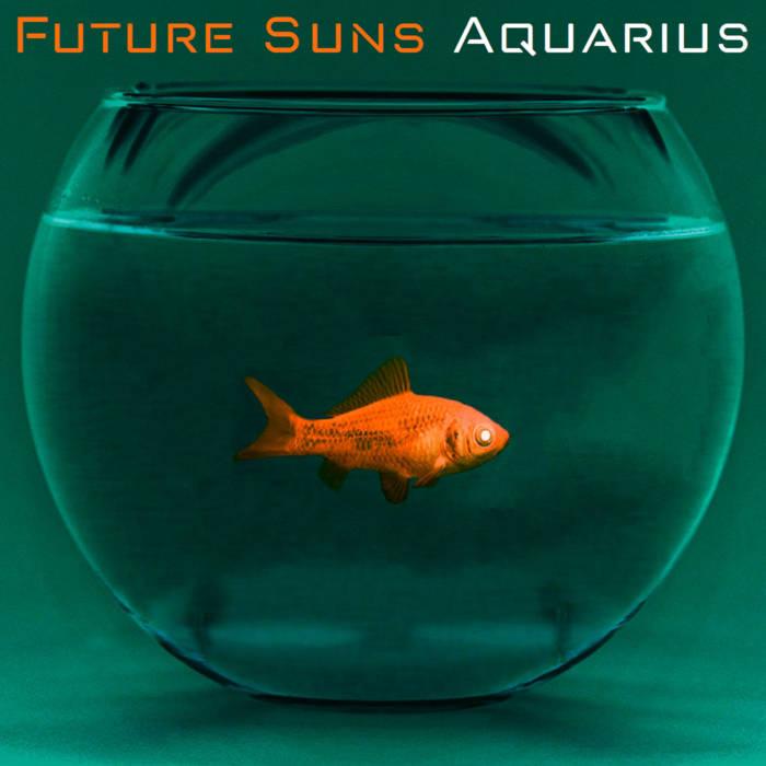 Future Suns - Aquarius