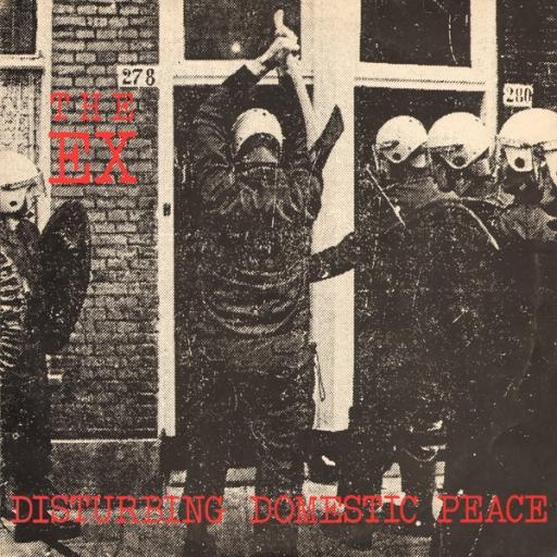 The Ex -Disturbing Domestic Peace