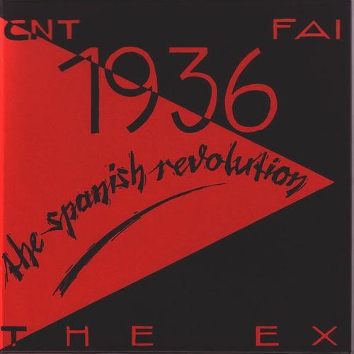 The Ex - 1936, The Spanish Revolution