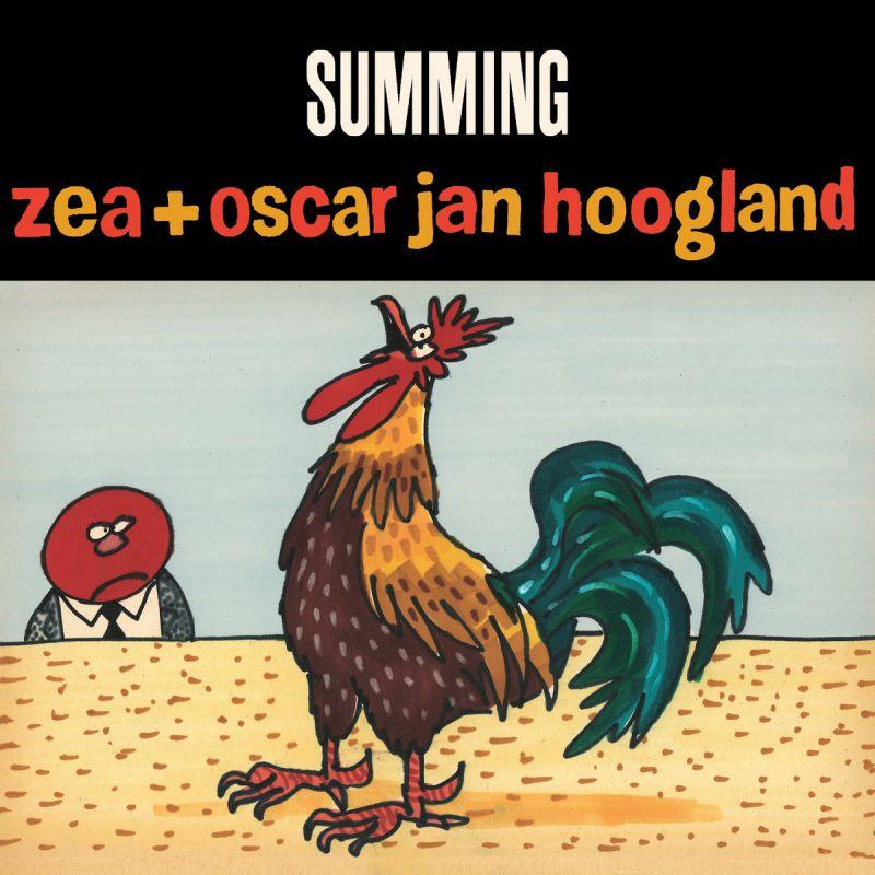 Zea + Oscar Jan Hoogland - Summing