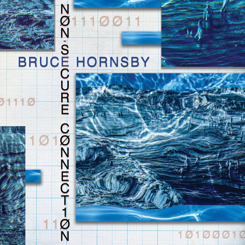 Bruce Hornsby - Non-Secure Connection