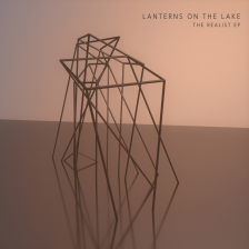Lanterns On The Lake - The Realist EP