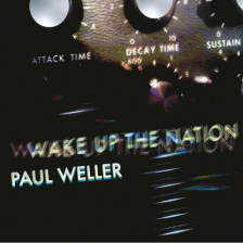 Paul Weller - Wake Up The Nation (remixed)