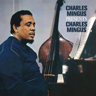 All the Things You Could Be by Now If Sigmund Freud's Wife Was Your Mother (Charles Mingus Presents Charles Mingus)