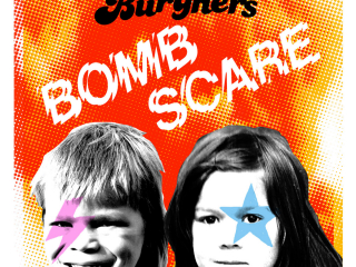 Burghers - Bomb Scare