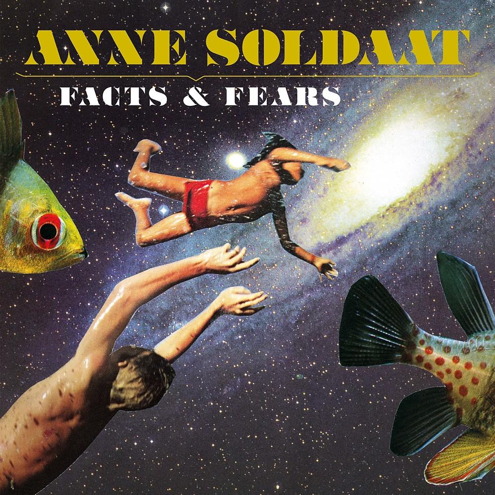 Anne Soldaat-Facts & Fears