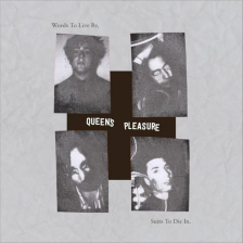 Queen's Pleasure - Words to Live By, Suits to Die In